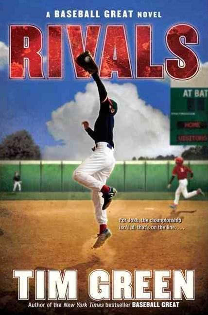 Rivals: A Baseball Great Novel