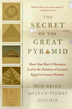 The Secret of the Great Pyramid: How One Man