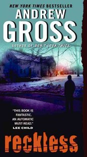 Reckless by Andrew Gross (9780061656019) - PaperBack - Crime Mystery & Thriller
