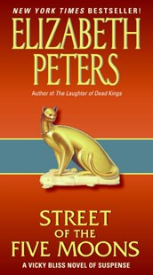 Street of the Five Moons by Elizabeth Peters (9780061656088) - PaperBack - Crime Mystery & Thriller