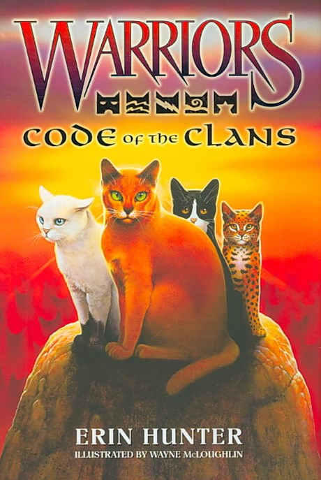 Warriors Guide: Code of the Clans [Companion Book]