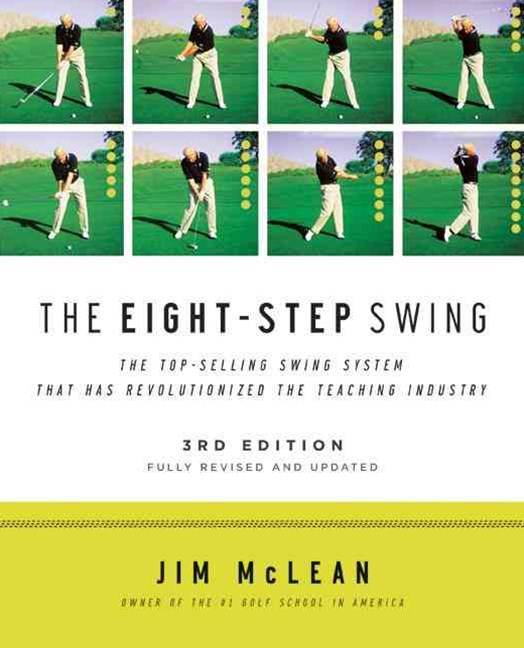 The Eight Step Swing: Third Edition