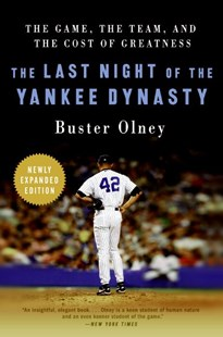 The Last Night Of The Yankee Dynasty by Buster Olney (9780061672873) - PaperBack - Sport & Leisure Other Sports
