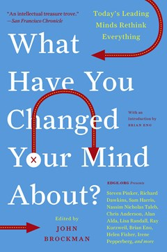 What Have You Changed Your Mind About?: Today