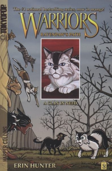 Warriors: Ravenpaw's Path #2: A Clan in Need [Manga]