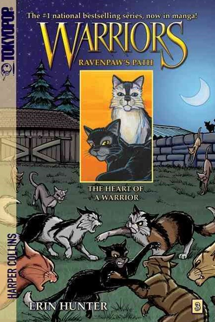Warriors: Ravenpaw's Path #3: The Heart of a Warrior [Manga]