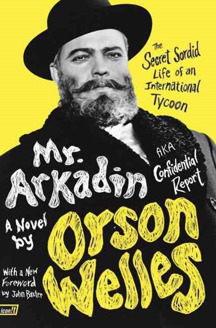 Mr. Arkadin - Aka Confidential Report