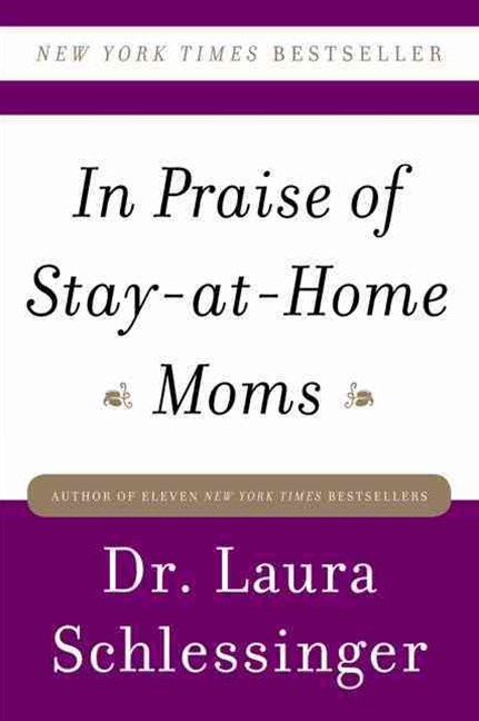 In Praise of Stay At Home Moms