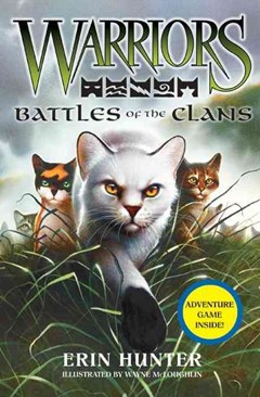 Warriors Guide: Battles of the Clans [Companion Book]