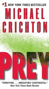 Prey by Michael Crichton (9780061703089) - PaperBack - Crime Mystery & Thriller