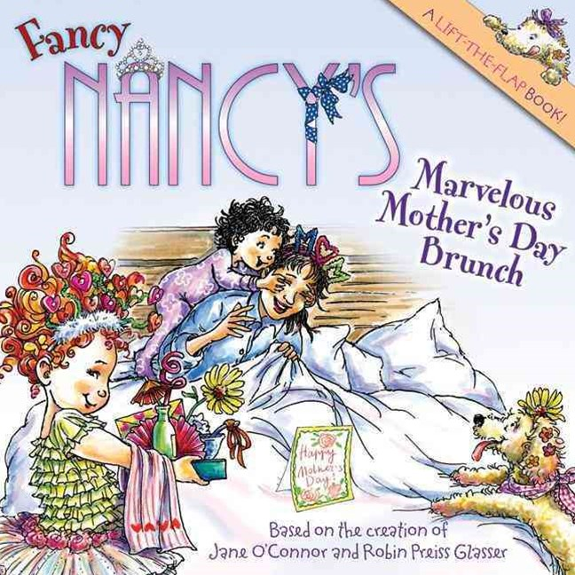 Fancy Nancy: The Marvelous Mother's Day Brunch