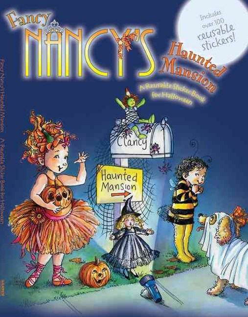 Fancy Nancy's Haunted Mansion: A Reusable Sticker Book for Halloween