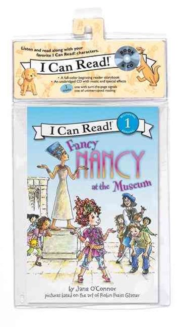 I Can Read 1: Fancy Nancy at the Museum Book and CD