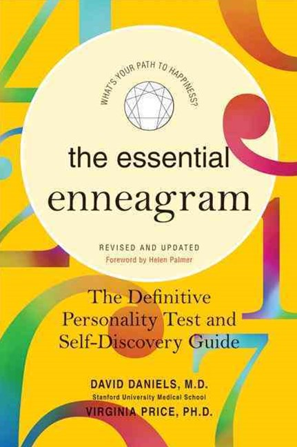 Essential Enneagram: The Definitive Personality Test and Self Discovery Guide - Revised and Updated