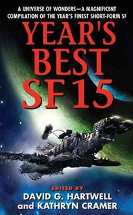Year's Best SF 15 by Kathryn Cramer, David G Hartwell (9780061721755) - PaperBack - Science Fiction