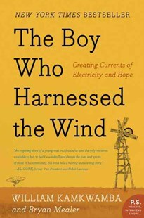 The Boy Who Harnessed the Wind by William Kamkwamba, Bryan Mealer (9780061730337) - PaperBack - Biographies General Biographies