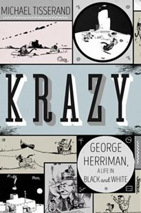 Krazy: George Herriman, a Life in Black and White by Michael Tisserand (9780061733000) - PaperBack - Art & Architecture Art Technique