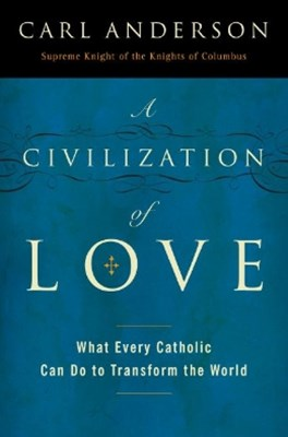 A Civilization of Love