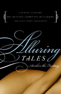 (ebook) Alluring Tales--Awaken the Fantasy - Romance Erotica