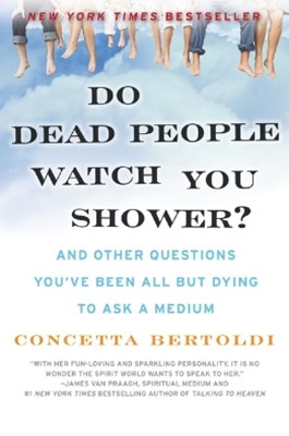 (ebook) Do Dead People Watch You Shower?