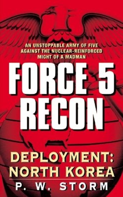 (ebook) Force 5 Recon: Deployment: North Korea