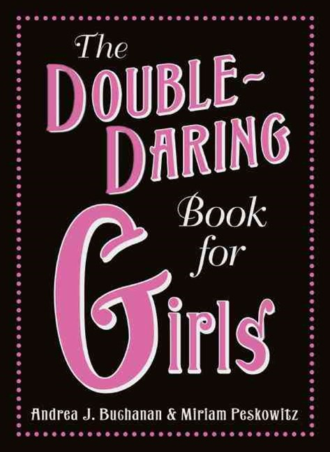 Double Daring Book for Girls