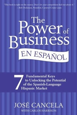 The Power of Business en Espanol, The