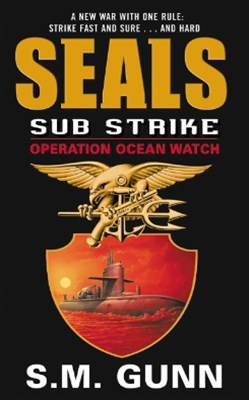 (ebook) SEALs Sub Strike: Operation Ocean Watch