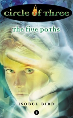 Circle of Three #8: The Five Paths
