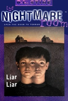 The Nightmare Room #4: Liar Liar