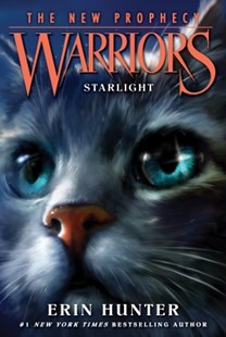 (ebook) Warriors: The New Prophecy #4: Starlight - Children's Fiction