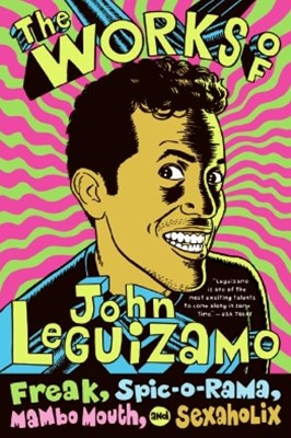 (ebook) The Works of John Leguizamo
