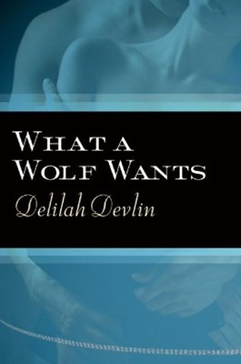 What a Wolf Wants