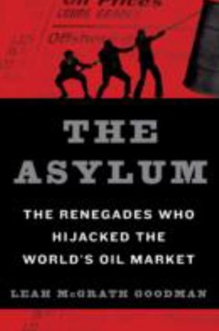 The Asylum: The Renegades Who Hijacked the World
