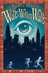 Walls Within Walls by Maureen Sherry, Adam Stower (9780061767005) - HardCover - Children's Fiction Older Readers (8-10)