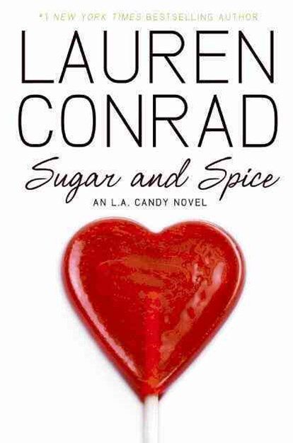 Sugar and Spice: An LA Candy Novel