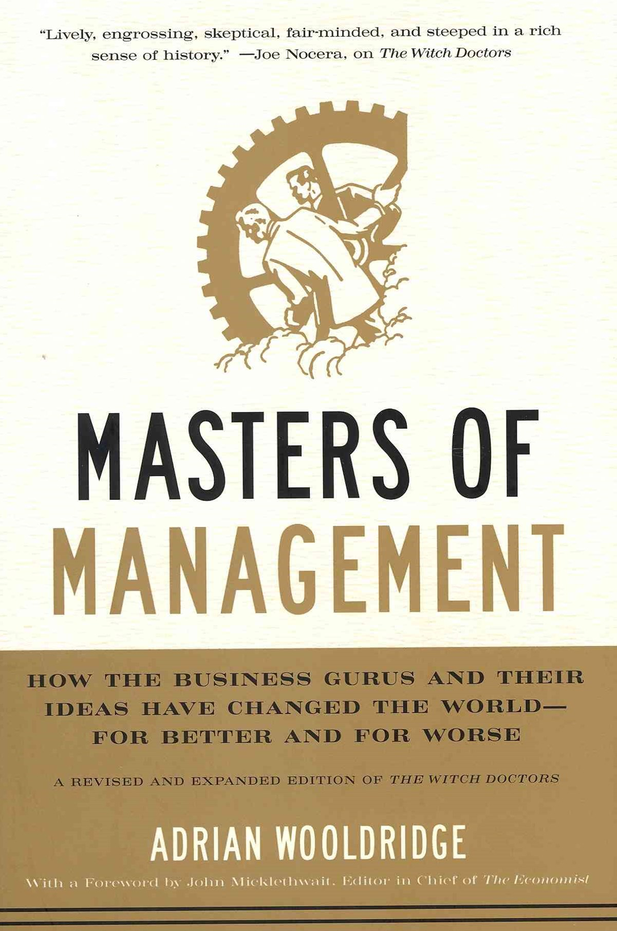 Masters of Management: How the Business Gurus and Their Ideas Have Changed the World - for Better a