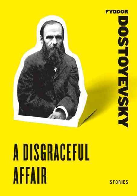 A Disgraceful Affair: Stories