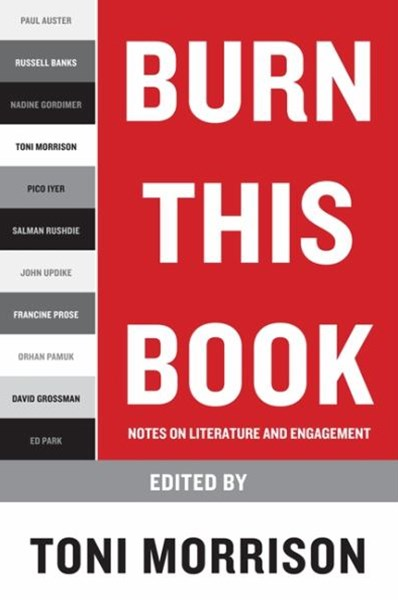 Burn This Book: Notes on Literature and Engagement