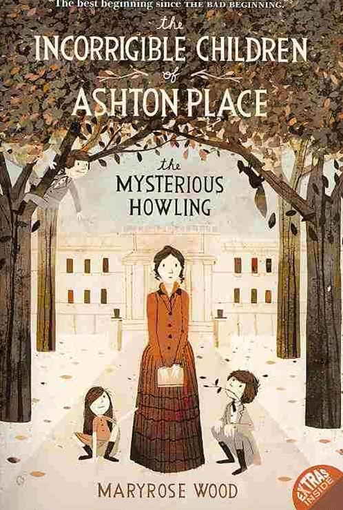 The Incorrigible Children of Ashton Place: The Mysterious Howling