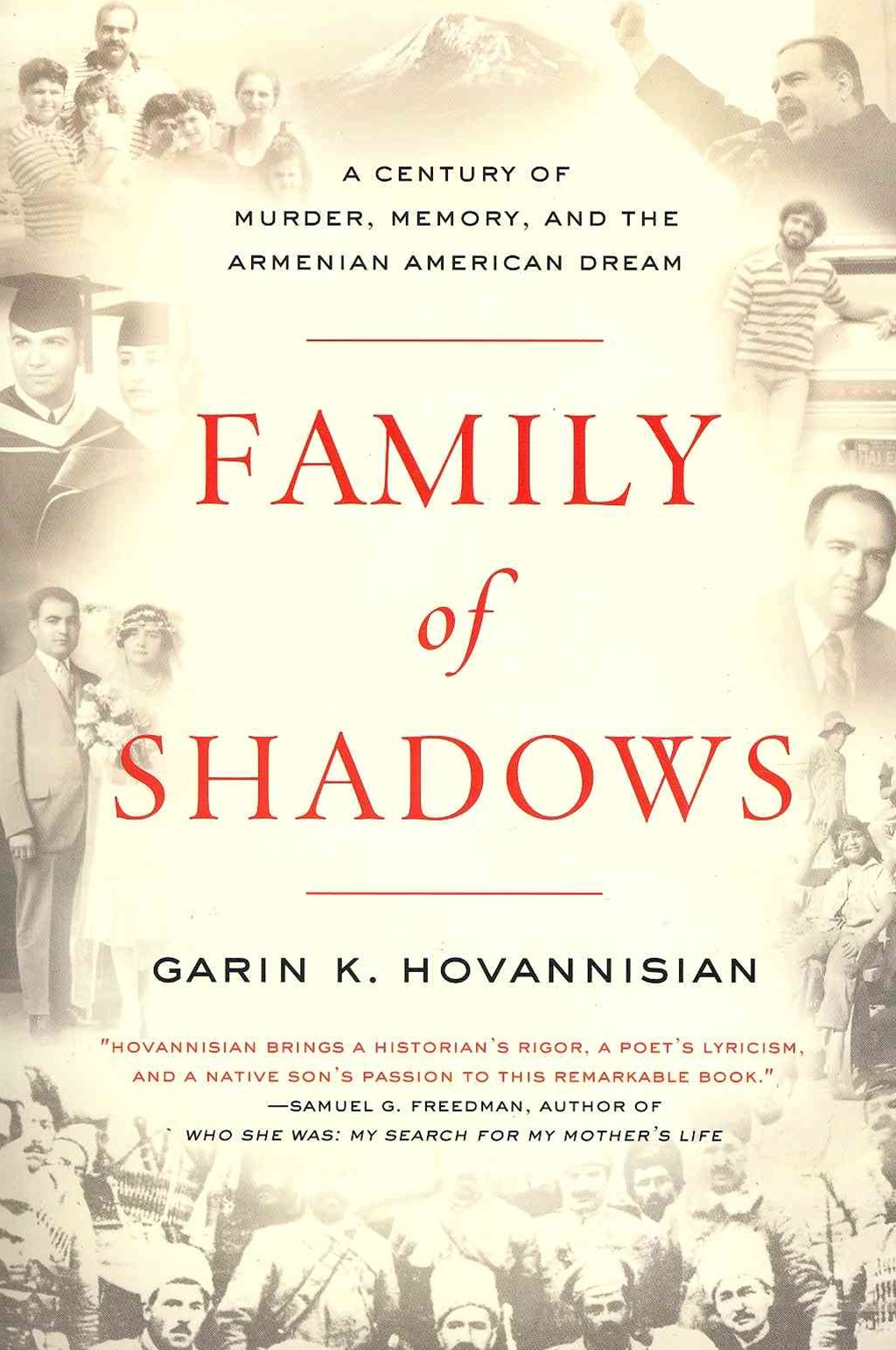 A Family of Shadows: A Century of Murder, Memory, and the Armenian American Dream