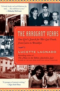Arrogant Years by Lucette Lagnado (9780061803697) - PaperBack - Biographies General Biographies