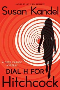 Dial H for Hitchcock by Susan Kandel (9780061826672) - PaperBack