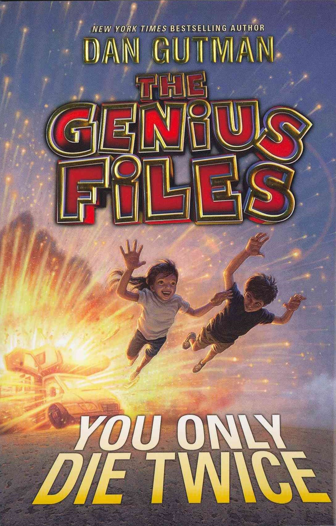 The Genius Files: You Only Die Twice