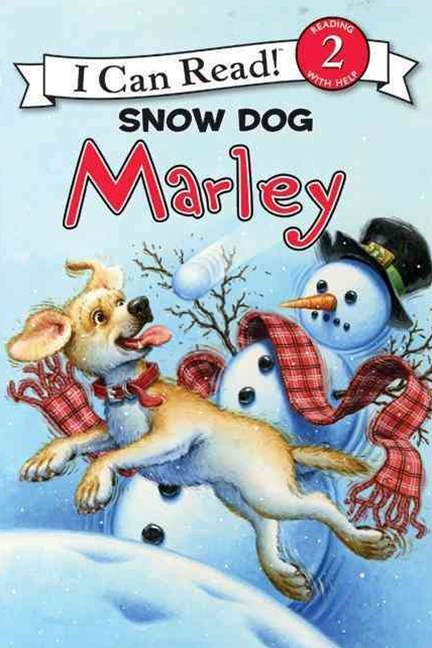 I Can Read 2: Marley: Snow Dog Marley