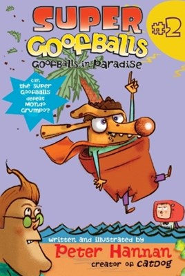 Super Goofballs, Book 2: Goofballs in Paradise