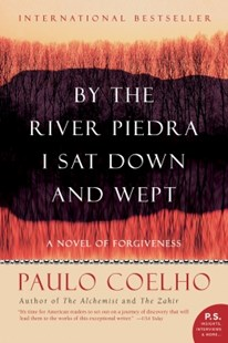 (ebook) By the River Piedra I Sat Down and Wept - Modern & Contemporary Fiction General Fiction