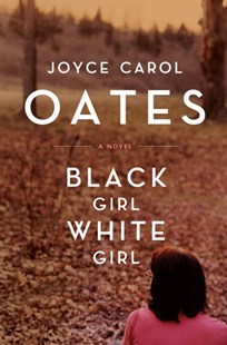 (ebook) Black Girl,/White Girl - Modern & Contemporary Fiction General Fiction
