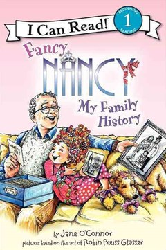 Fancy Nancy: My Family History