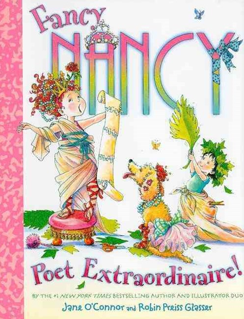 Fancy Nancy Poet Extraordinaire!